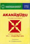 AKANANURU – THE AKAM FOUR HUNDRED: KalitruyanaiNiarai (Volume I), Translated by Dr. A. Dakshinamurthy, Bharathidasan University, Tiruchirappalli, 1999